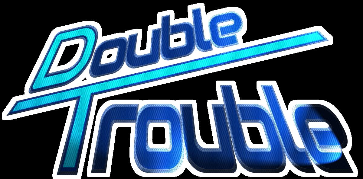 Double-Trouble